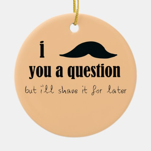 I Mustache You A Question Double-Sided Ceramic Round Christmas Ornament