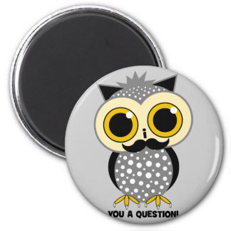 I mustache you a question owl 2 inch round magnet