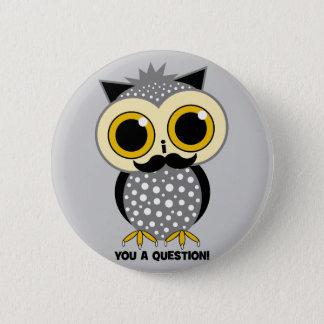 I mustache you a question owl pinback button