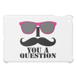 I MUSTACHE YOU A QUESTION PINK SUNGLASSES iPad MINI CASE