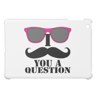 I MUSTACHE YOU A QUESTION PINK SUNGLASSES iPad MINI COVERS