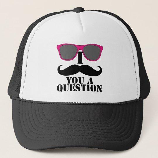 I Mustache You A Question Pink Sunglasses Trucker Hat