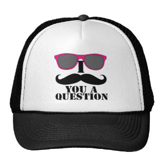 I Mustache You A Question Pink Sunglasses Trucker Hat