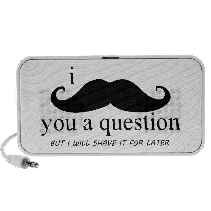 I Mustache You A Question Portable Speaker