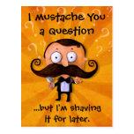 I Mustache You A Question... Postcard