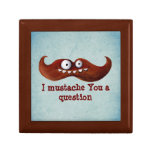 I Mustache You A Question... Trinket Box