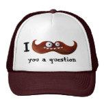 I Mustache You A Question... Trucker Hats