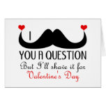 I mustache you a question Valentine's day Greeting Card