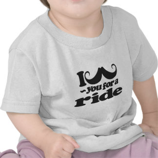 I Mustache You for a Ride Tee Shirts