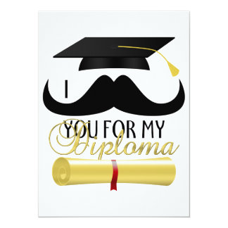 I mustache you for my Diploma with Graduation cap 5.5x7.5 Paper Invitation Card