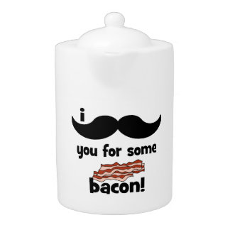 I mustache you for some bacon