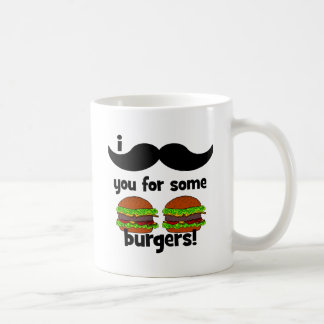 I mustache you for some burgers! coffee mug
