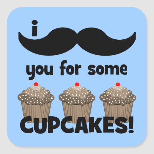 I mustache you for some cupcakes square sticker