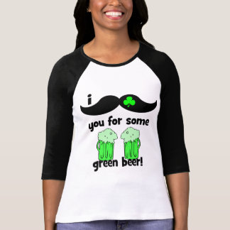 I mustache you for some green beer! tee shirt