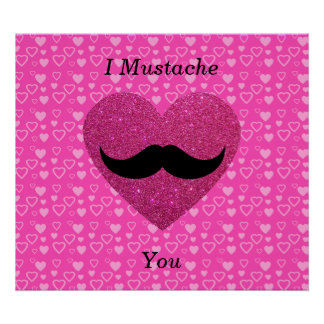 I mustache you hearts poster