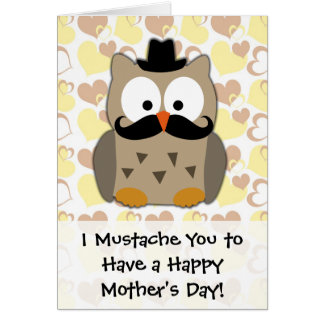 I Mustache You Mother's Day Greeting Card