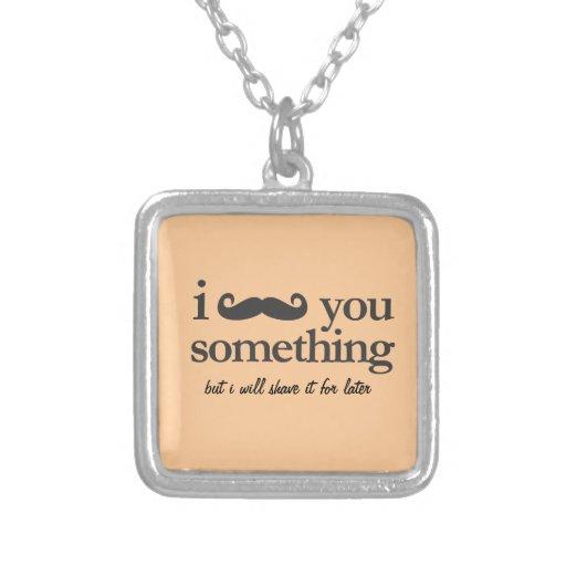 i mustache you something pendant