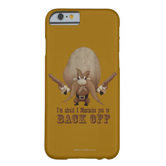 I Mustache You To Back Off Barely There iPhone 6 Case