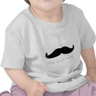 I mustache you to be mine? t-shirt