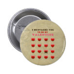 I Mustache You to be my Valentine 2 Inch Round Button