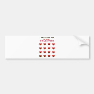 I Mustache You to be my Valentine Bumper Sticker
