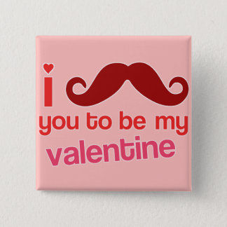 i mustache you to be my valentine button