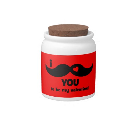 I mustache you to be my valentine candy jars