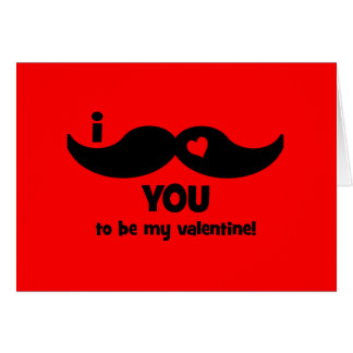 I mustache you to be my valentine! card