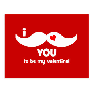 I mustache you to be my valentine! postcard