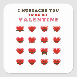I Mustache You to be my Valentine Square Sticker