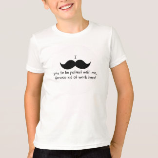 I mustache you to be patient... Apraxia shirt