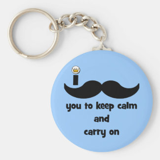 I mustache you to keep calm and carry on keychain