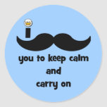 I mustache you to keep calm and carry on round sticker