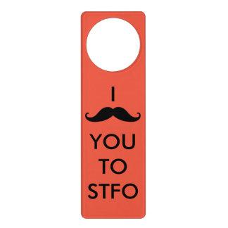 I Mustache You to STFO Door Hanger
