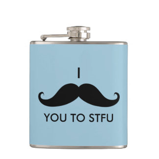 I Mustache You to STFU Hip Flask