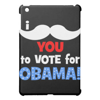 I mustache you to vote for Obama Case For The iPad Mini