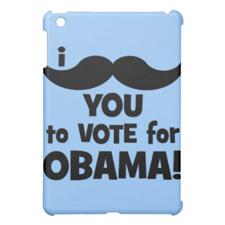 I mustache you to vote for Obama iPad Mini Case