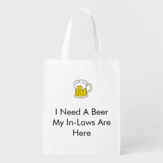 I Need A Beer Reusable Grocery Bag