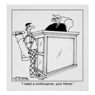 I Need a Continuance Poster