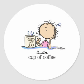 I Need A Cup of Coffee Round Sticker