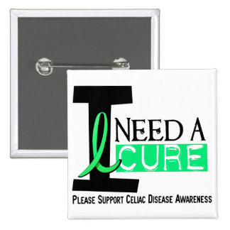 I NEED A CURE 1 CELIAC DISEASE T-Shirts 2 Inch Square Button