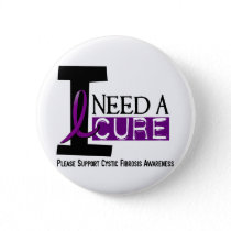 I NEED A CURE 1 CYSTIC FIBROSIS T-Shirts Button