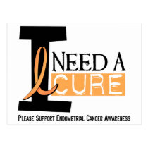 I NEED A CURE 1 ENDOMETRIAL CANCER T-Shirts Postcard