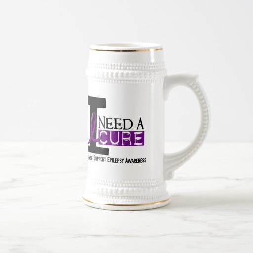 I NEED A CURE 1 EPILEPSY T-Shirts 18 Oz Beer Stein