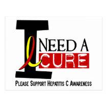 I Need A Cure 1 Hepatitis C Postcard
