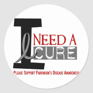 I NEED A CURE 1 PARKINSON'S DISEASE T-Shirts Classic Round Sticker