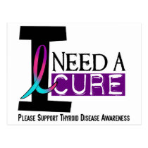 I NEED A CURE 1 THYROID DISEASE T-Shirts Postcard