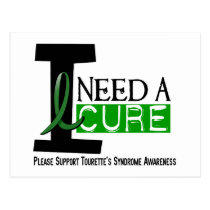 I Need A Cure Tourette's Syndrome Postcard