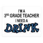 I Need a Drink - 3rd Grade Postcards