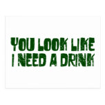 I Need A Drink Postcards
